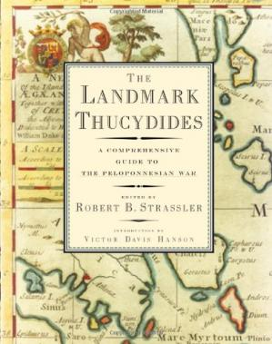 Book cover The Landmark Thucydides: A Comprehensive Guide to the Peloponnesian War