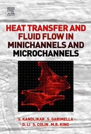 Sampul buku Heat Transfer and Fluid Flow in Minichannels and Microchannels