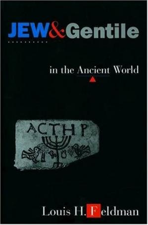 Portada del libro Jew and Gentile in the Ancient World: Attitudes and Interactions from Alexander to Justinian