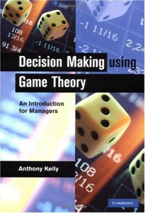 Book cover Decision making using game theory