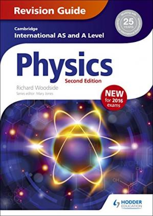 Book cover Cambridge International AS/A Level Physics Revision Guide