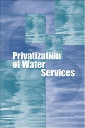 Sampul buku Privatization of Water Services in the United States: An Assessment of Issues and Experience