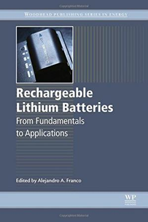 Buchdeckel Rechargeable Lithium Batteries: From Fundamentals to Applications
