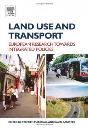 Buchdeckel Land Use and Transport: European Research Towards Integrated Policies