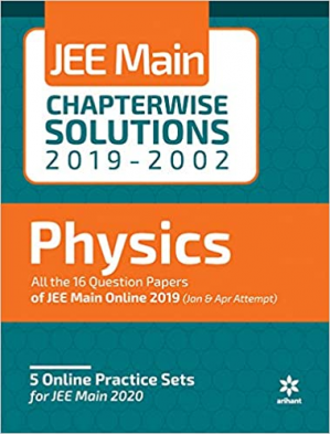 Kitabın üzlüyü Arihant Physics JEE Main Chapterwise Solutions 2019-2002 Solved Papers