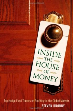 Book cover Inside the house of money: Top hedge fund traders