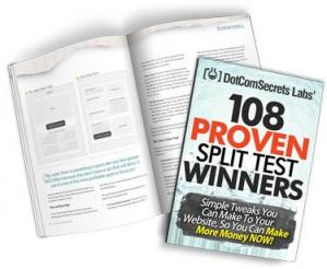 Buchdeckel 108 Proven Split Test Winners. Simple Tweaks You Can Make to Your Website, so You Can Make More Money Now!