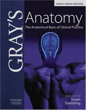 书籍封面 Gray's Anatomy: The Anatomical Basis of Clinical Practice, 39th Edition