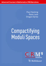 Book cover Compactifying Moduli Spaces
