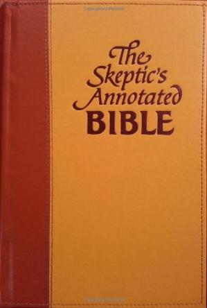 पुस्तक कवर The Skeptic's Annotated Bible: The King James Version from a Skeptic's Point of View