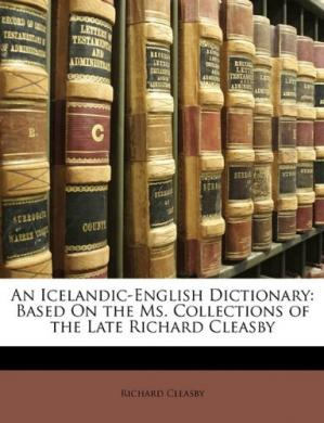 Book cover An Icelandic-English Dictionary: Based On the Ms. Collections of the Late Richard Cleasby