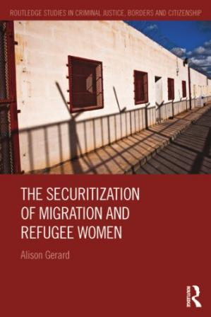 Buchdeckel The Securitization of Migration and Refugee Women