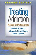 Book cover Treating addiction : a guide for professionals
