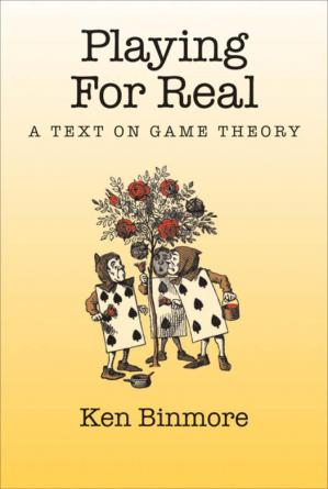 Sampul buku Playing for Real: A Text on Game Theory