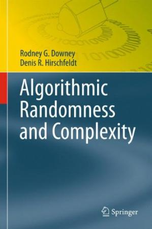 Book cover Algorithmic Randomness and Complexity