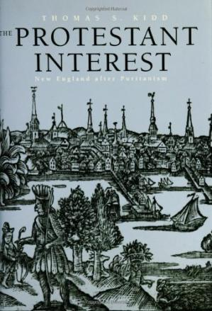Portada del libro The Protestant Interest: New England After Puritanism