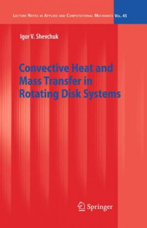 Okładka książki Convective Heat and Mass Transfer in Rotating Disk Systems
