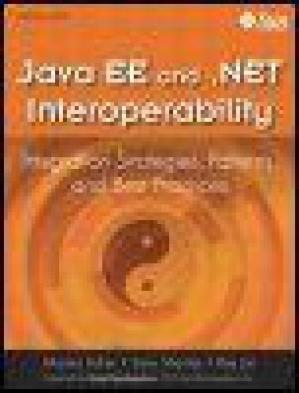 표지 Java EE and .Net Interoperability: Integration Strategies, Patterns, and Best Practices
