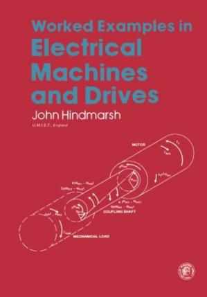 Portada del libro Worked Examples in Electrical Machines and Drives. Applied Electricity and Electronics