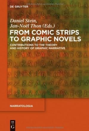 Portada del libro From comic strips to graphic novels : contributions to the theory and history of graphic narrative