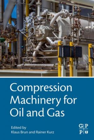 Book cover Compression Machinery for Oil and Gas