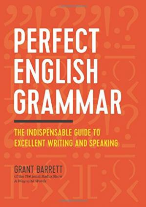 Book cover Perfect English Grammar: The Indispensable Guide to Excellent Writing and Speaking