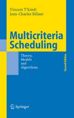 Book cover Multicriteria Scheduling: Theory, Models and Algorithms