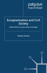 पुस्तक कवर Europeanization and Civil Society: Turkish NGOs as instruments of change?