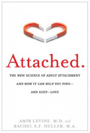 Book cover Attached: The New Science of Adult Attachment and How It Can Help You Find – and Keep – Love
