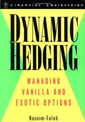 Book cover Dynamic Hedging: Managing Vanilla and Exotic Options