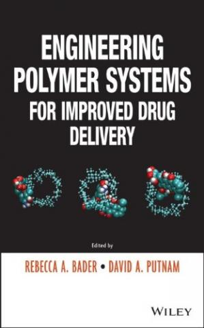 Portada del libro Engineering Polymer Systems for Improved Drug Delivery