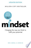 کتاب کی کور جلد Mindset - Updated Edition: Changing The Way You think To Fulfill Your Potential