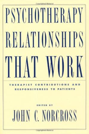 Book cover Psychotherapy Relationships that Work: Therapist Contributions and Responsiveness to Patients