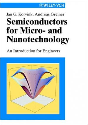 Book cover Semiconductors for micro and nanotechnology an introduction for engineers