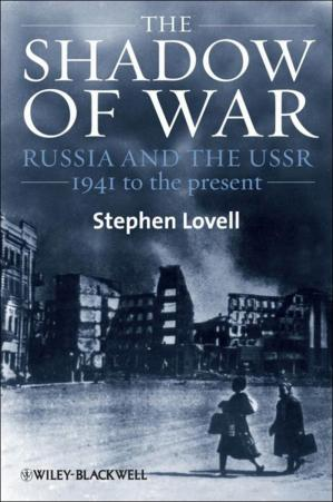 Copertina The Shadow of War: Russia and the USSR, 1941 to the present