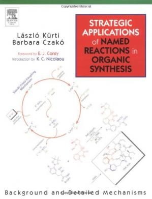 Book cover Strategic Applications of Named Reactions in Organic Synthesis