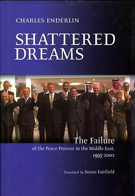 Sampul buku Shattered Dreams: The Failure of the Peace Process in the Middle East, 1995-2002