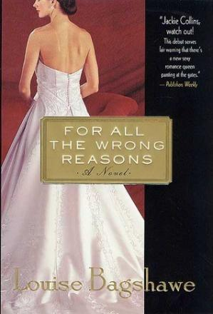 Book cover For All the Wrong Reasons