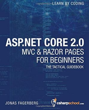 Book cover ASP.NET Core 2.0 MVC & Razor Pages for Beginners: How to Build a Website