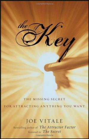 Buchdeckel The Key: The Missing Secret for Attracting Anything You Want