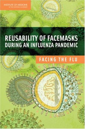Book cover Reusability of Facemasks During an Influenza Pandemic: Facing the Flu