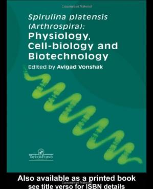 Portada del libro Spirulina Platensis Arthrospira: Physiology, Cell-Biology And Biotechnology