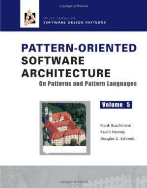 Обложка книги Pattern-oriented software architecture. Vol. 5, On patterns and pattern languages