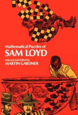 Book cover Mathematical Puzzles of Sam Loyd