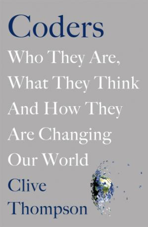 Book cover Coders: Who They Are, What They Think and How They Are Changing Our World