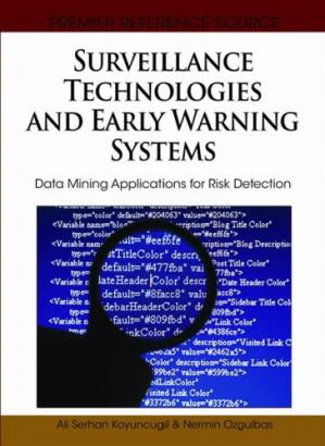 Buchdeckel Surveillance Technologies and Early Warning Systems: Data Mining Applications for Risk Detection