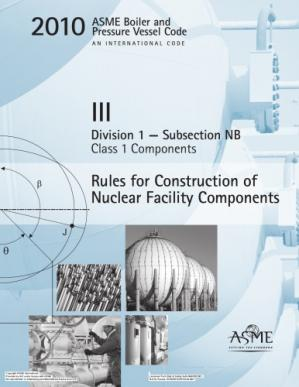 Book cover ASME BPVC 2010 - Section III, Division 1, Subsection NB: Class 1 Components