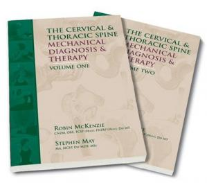 Book cover The Cervical and Thoracic Spine: Mechanical Diagnosis and Therapy 2 Volume Set