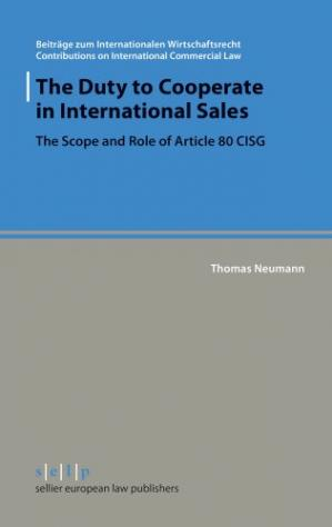 Sampul buku The duty to cooperate in international sales : the scope and role of Article 80 CISG