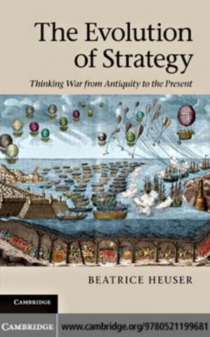 Book cover The Evolution of Strategy: Thinking War from Antiquity to the Present
